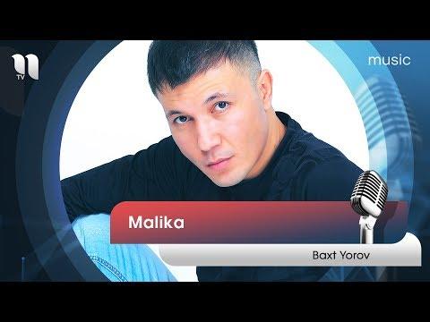 Baxt Yorov - Malika | Бахт Ёров - Малика (music Version)