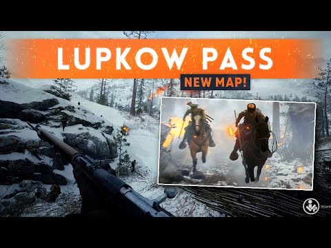 ► LUPKOW PASS NEW MAP! - Battlefield 1 In The Name of the Tsar DLC (CTE)