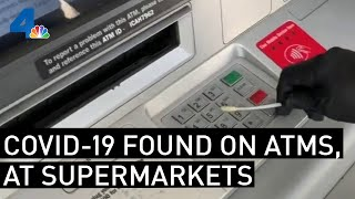 COVID-19 Virus Found on Surfaces at Supermarkets, LAX, ATMs | NBCLA