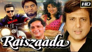 Raiszaada 1991 - Dramatic Movie | Govinda, Shashi Kapoor, Asha Parekh, Sonam.