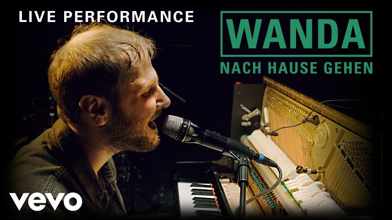 Wanda - Nach Hause gehen | Live Performance | Vevo