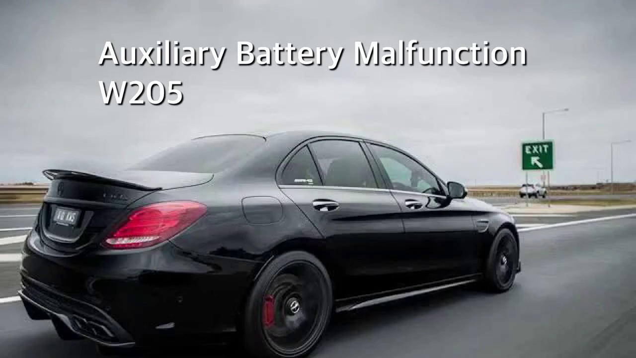 Auxiliary Battery Malfunction Mercedes >> Auxiliary Battery Malfunction Fault On W205 How To Fix
