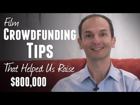 Best Film Crowdfunding Tips to Raise Funds on Indiegogo or Kickstarter