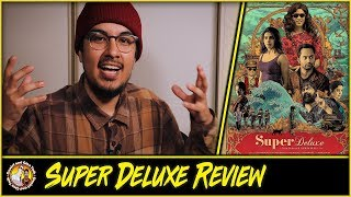 Super Deluxe Movie Review | The Best Film of 2019?