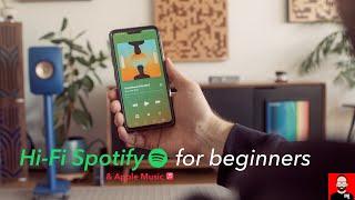 Hi-Fi Spotify & Aṗple Music for BEGINNERS