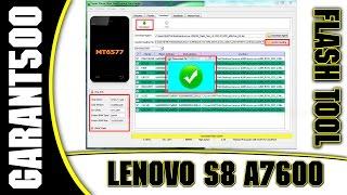 Lenovo S8 A7600 Прошивка через Flash Tool! От А до Я!