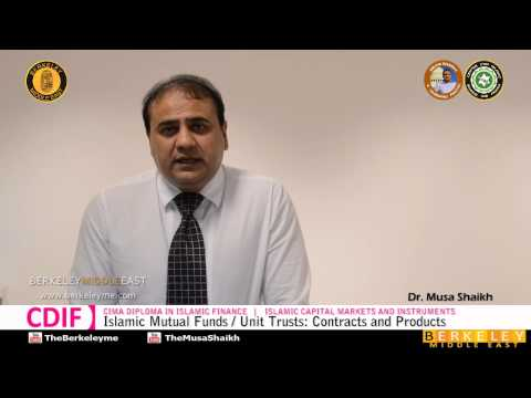 Islamic Mutual Funds / Unit Trusts: Contracts and Products | Islamic Capital Markets & Instruments
