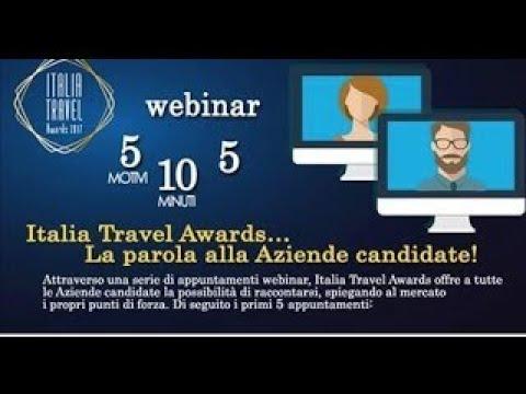 Italia Travel Awards 2017, le aziende si raccontano webinar 28 febbraio