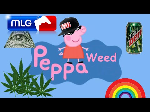 Mlg Peppa Pig Learns To