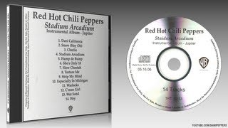 Red Hot Chili Peppers ‎- Stadium Arcadium - Snow ((Hey Oh)) - Instrumental version