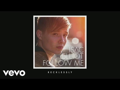 Isac Elliot - Recklessly (Pseudo Video)