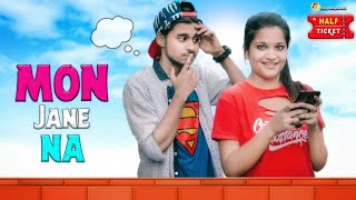 Mon Jaane Na (মন জানে না) || Latest Bengali Comedy || Crazy Bangali ARG || [ Half Ticket ]