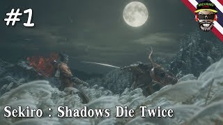 Sekiro : Shadows Die Twice - เทพนินจา #1 TH