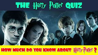 Harry Potter Quiz: How Much Do You Know About Harry Potter?