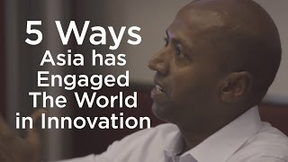 5 Ways Asia has Engaged The World in Innovation