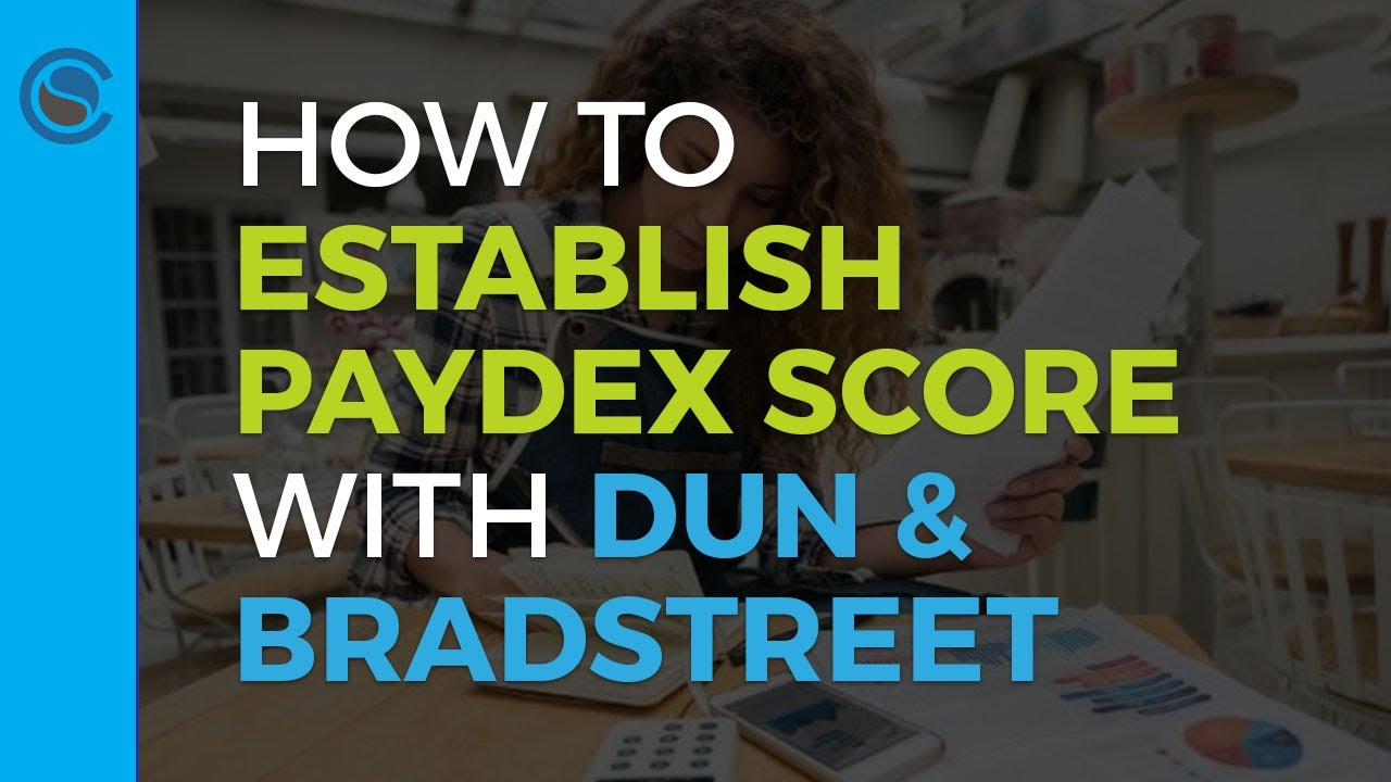 how to get your d u n s number and establish your paydex score with dun bradstreet credit suite - Apply For Business Credit Card With Duns Number