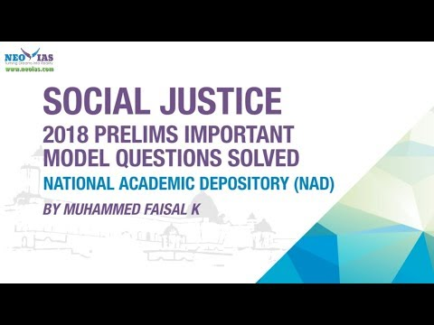 NATIONAL ACADEMIC DEPOSITORY (NAD) |2018 PRELIMS IMPORTANT MODEL QUESTION SOLVED | SOCIAL JUSTICE