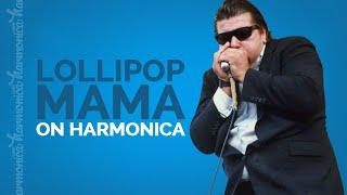 Harmonica Lesson: Lollipop Mama (William Clarke)