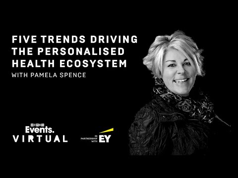 Five trends driving the personalised health ecosystem with Pamela Spence   WIRED Virtual Briefing