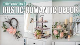 RUSTIC ROMANTIC DIY DECORATING IDEAS   The DIY Mommy