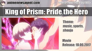 King of Prism: Pride the Hero Anime - Release: 10.06.2017