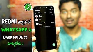 Whatsapp Dark mode In Any Redmi Mobile | NO ROOT In 2018 TELUGU