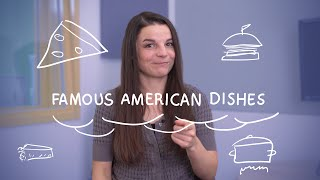 Weekly English Words with Alisha - Famous American Dishes