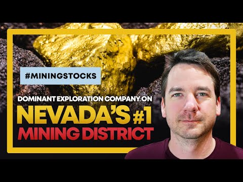Dominant Exploration Company on Nevada's #1 Mining District | Nevada King