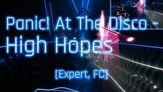 Beat Saber - High Hopes - Panic! At The Disco (Expert, FC)