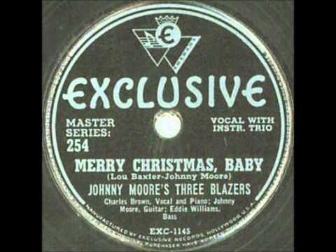 Johnny Moores Three Blazers With Charles Brown  Merry Christmas, Ba  Exclusive 1145  1947