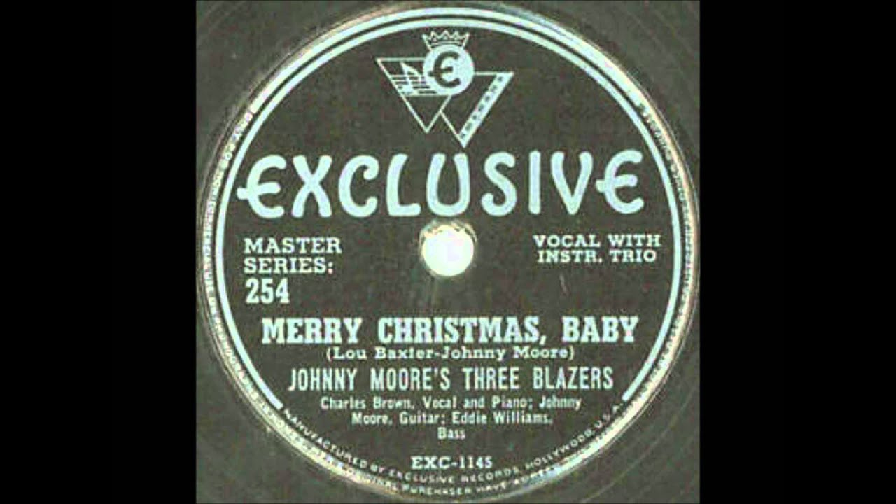 johnny moores three blazers with charles brown merry christmas baby exclusive 1145 1947
