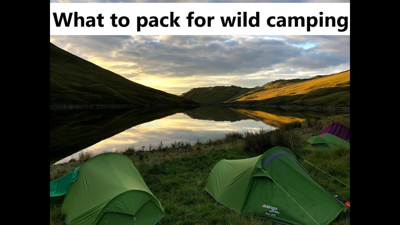 Wild Camping for Beginners: What to pack
