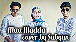 MAA MADDA Cover by SABYAN (Official Lyric Video)