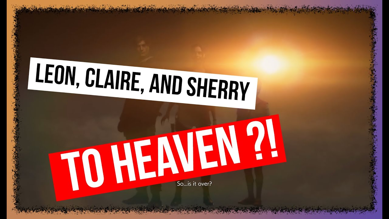 Leon, Claire, Sherry to Heaven – Glitch Ending – Resident Evil 2 (2019)