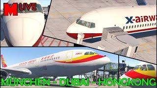 Der 2.000 - Abo - Stream / München - Dubai - HongKong / FF767 + JAR330 / X-Plane 11 / IVAO [GER/ENG]