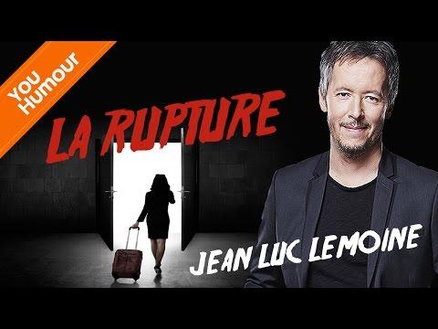 JEAN-LUC LEMOINE - La rupture