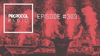 Protocol Radio 303 by Nicky Romero (#PRR303)