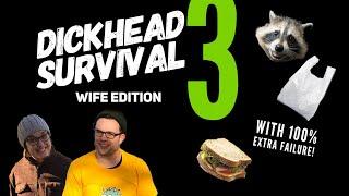 Dickhead Survival 3 -