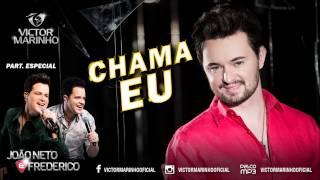 Victor Marinho - Chama Eu part. João Neto & Frederico (Lançamento 2015)