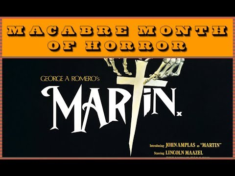 Martin (1978) Macabre Month of Horror 2017