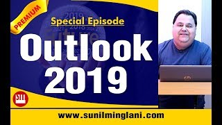 OUTLOOK 2019 | Special Episode | Hindi | www.sunilminglani.com