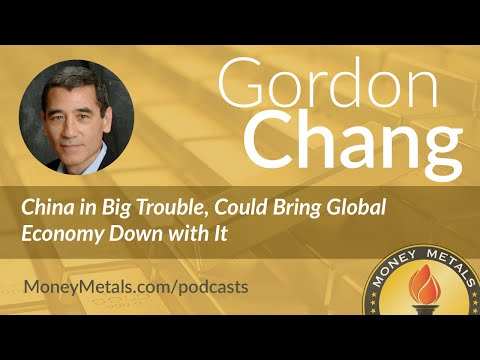 Gordon Chang: China in Big Trouble, Could Bring Global Economy Down with It