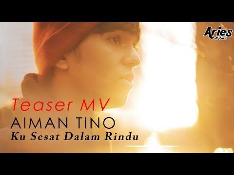 Aiman Tino -  Ku Sesat Dalam Rindu (Teaser MV)