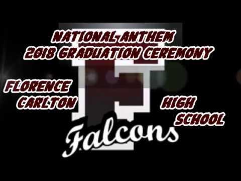 National Anthem 2018 Graduation Ceremony Florence Carlton High School Montana