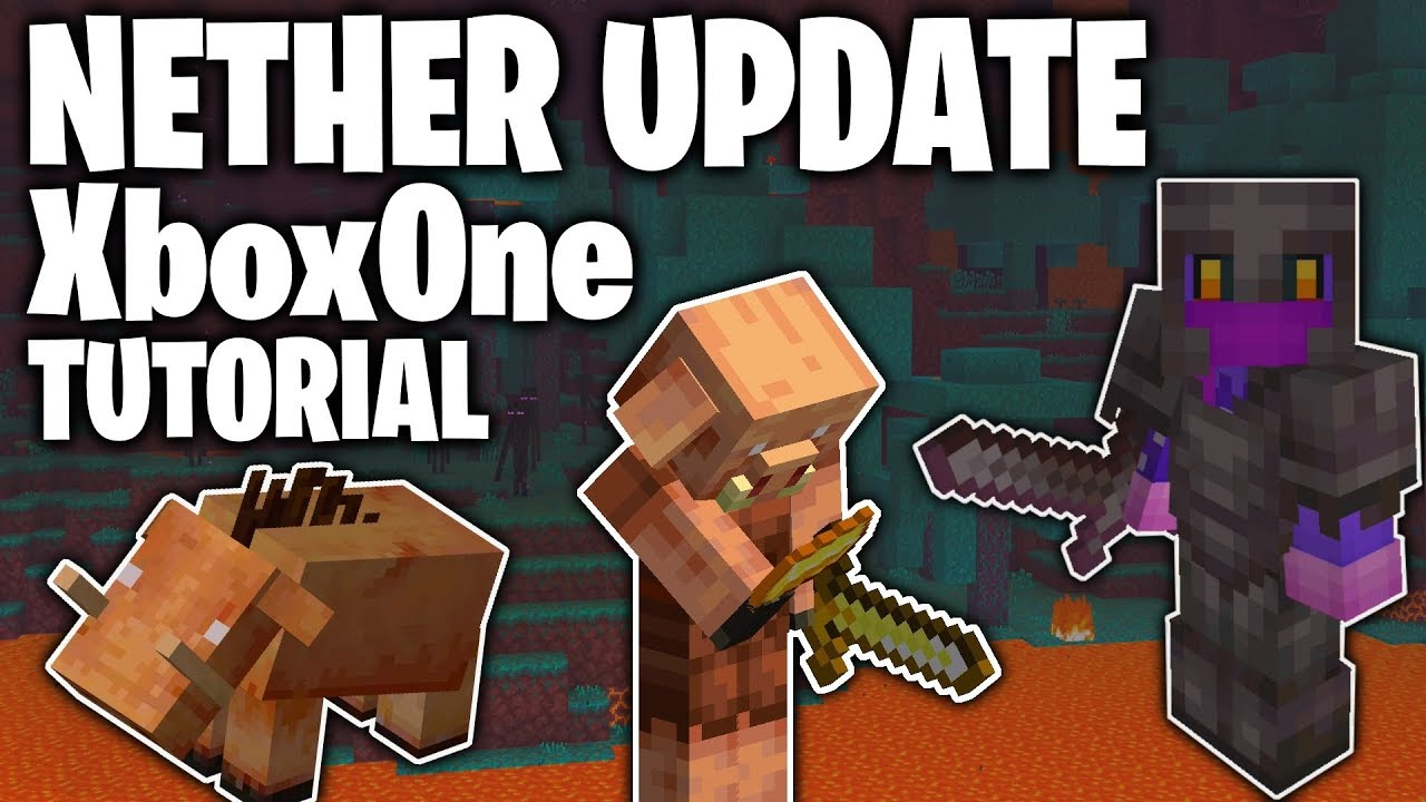 How to Download NETHER UPDATE for Minecraft XboxOne! Tutorial