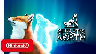 Spirit of the North - Launch Trailer - Nintendo Switch