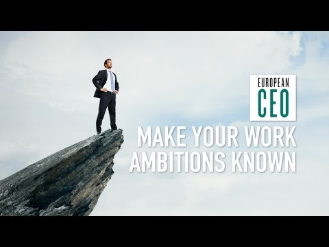 Successful companies nurture ambitious people   European CEO