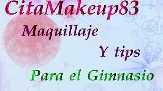 Maquillaje para el gimnasio / Tips
