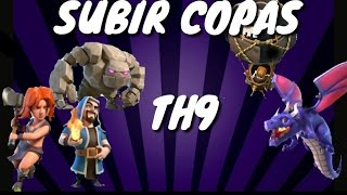 EJERCITOS PARA SUBIR A CAMPEON 1 Y TITAN (TH9) Clash of Clans/Clash Royale