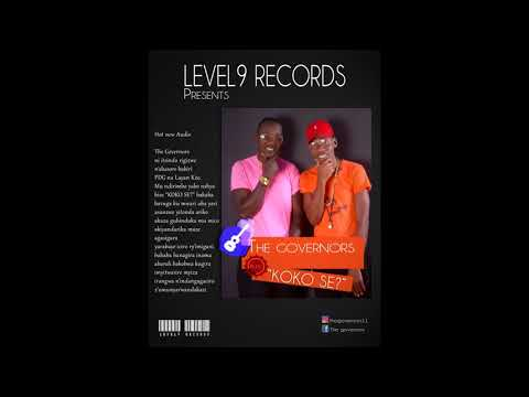 Koko se by The Governors (Prod. by Jimmy Pro_LeveL9 Records)